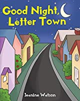 Good Night, Letter Town