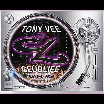 Tony Vee Presents ClubLife Basics ,Vol.1