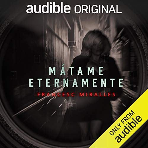 Mátame Eternamente [Kill Me Forever] cover art
