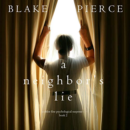 A Neighbor's Lie audiobook cover art