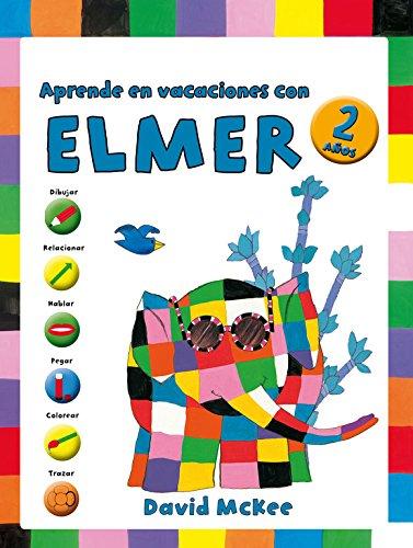 Aprende en vacaciones con Elmer (Elmer. Cuadernos de vacaciones 2 aos)