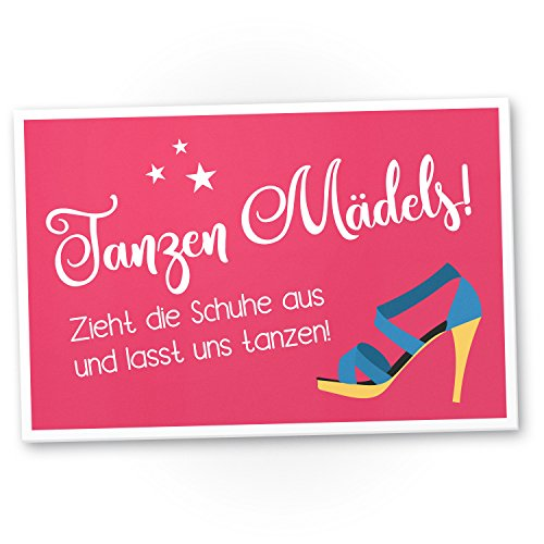 DankeDir! Tanzen Mädels zieht die Schuhe aus - Kunststoff Schild mit Spruch, Deko/Wanddeko/Dekoration Wohnung - Geschenkidee Geburtstagsgeschenk - Geschenk Hochzeit Beste Freundin