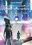 L'univers d'Honor Harrington - L'ombre de la victoire : Tome 1