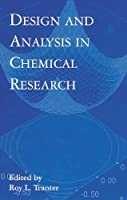 Design and Analysis in Chemical Research (Sheffield Analytical Chemistry)