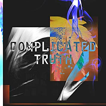 Complicated Truth (Version I)