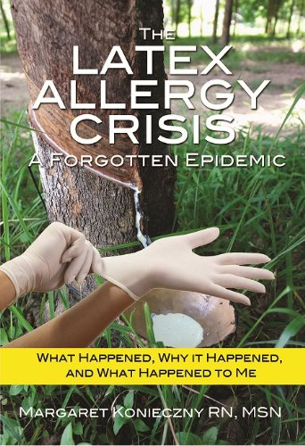 The Latex Allergy Crisis: A Forgotten Epidemic (English Edition)