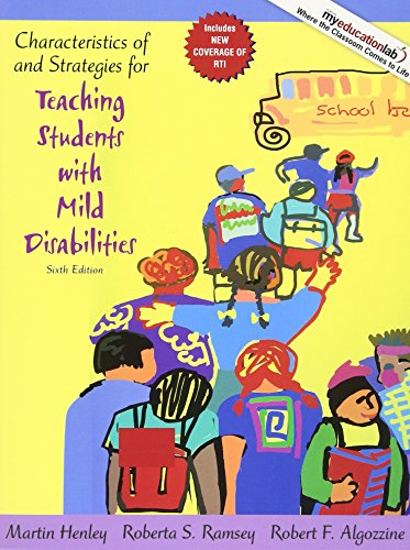 Compare Textbook Prices for Characteristics of and Strategies for Teaching Students with Mild Disabilities 6 Edition ISBN 9780205608386 by Henley, Martin