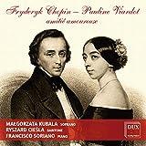 Chopin, Viardot : Amitié amoureuse, mélodies. Kubala, Ciesla, Soriano.