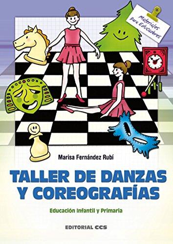 Taller de danzas y coreografias (Materiales para educadores nº 30)