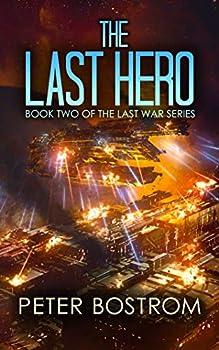 The Last Hero  Book 2 of The Last War Series