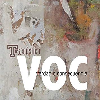 VOC (Verdad o Consecuencia)