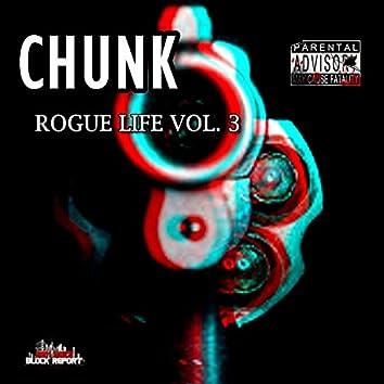 Chunk Rogue Life, Vol. 3