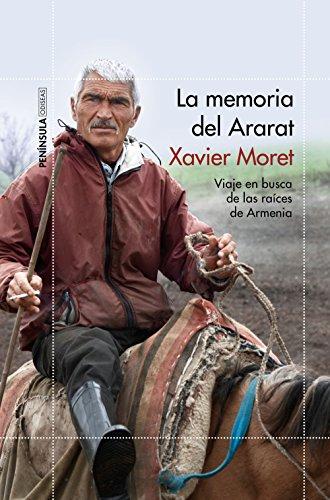 La memoria del Ararat: Viaje en busca de las raíces de Armenia (ODISEAS)