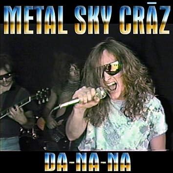 Da-Na-Na She's A Headbanger - Single
