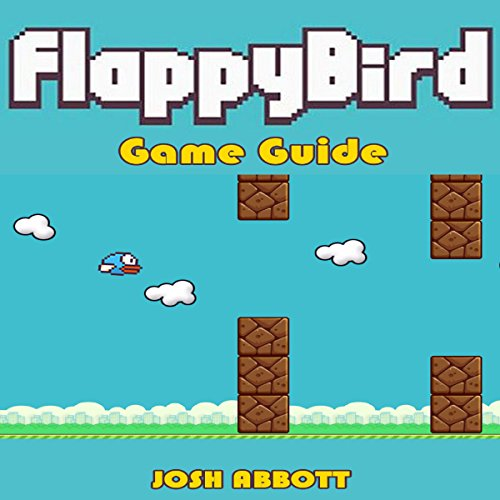 Flappy Bird Game Guide audiobook cover art