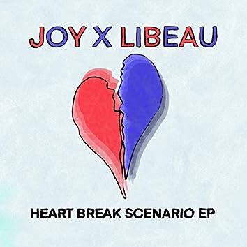 Heart Break Scenario - EP