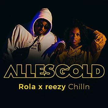 Chilln (Alles Gold Session)