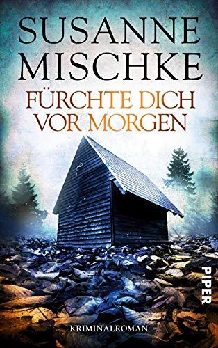 Fürchte dich vor morgen: Kriminalroman (Hannover-Krimis, Band 10)