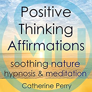 Positive Thinking Affirmations audiobook cover art