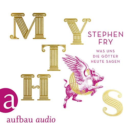 Mythos     Was uns die Götter heute sagen              By:                                                                                                                                 Stephen Fry                               Narrated by:                                                                                                                                 Hans Jürgen Stockerl                      Length: 13 hrs and 46 mins     2 ratings     Overall 1.0