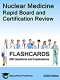 Nuclear Medicine: Rapid Board and Certification Review