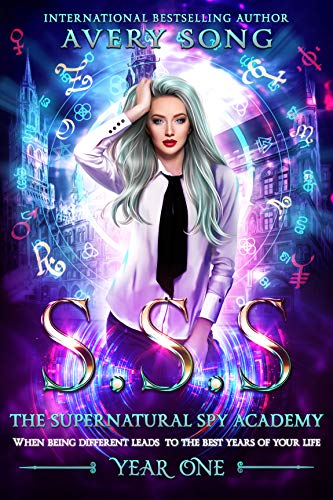 SSS: Year One (The Supernatural Spy Academy Book 1) (English Edition)