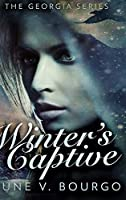Winter's Captive (The Georgia Series Book 1)