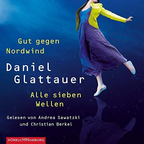 Gut gegen Nordwind und Alle sieben Wellen: Doppelausgabe: 2 CDs