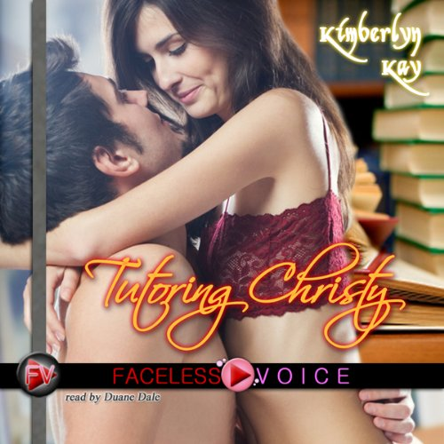 Tutoring Christy: Duane Dale Narration audiobook cover art