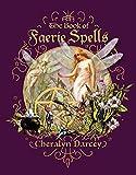 The Book of Faerie Spells (Spellbook Series)