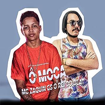 Ô Moça (feat. MC Zaquin) (Brega Funk)