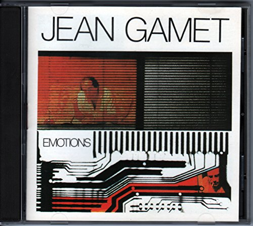 Jean Gamet - Emotions (CD - Hacienda Records/Musidisc 239.229 - MU760, 1987)...