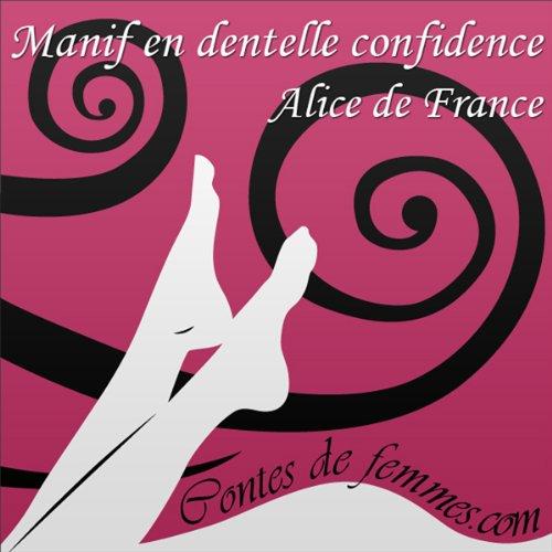 Couverture de Manif en dentelle confidence