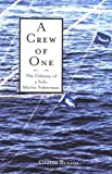 A Crew of One: The Odyssey of a Solo Marlin Fisherman