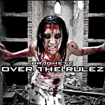 Over The Rulez / Beat From Hell