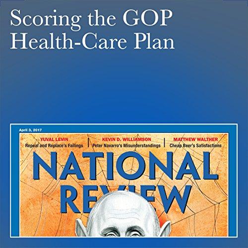Scoring the GOP Health-Care Plan audiobook cover art