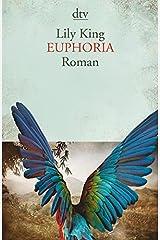 Euphoria: Roman Paperback