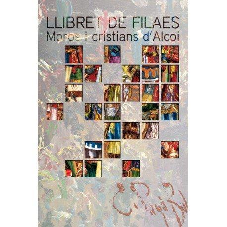 Llibret de Filaes - Moros i Cristians d'Alcoi