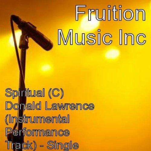 donald lawrence spiritual mp3 download