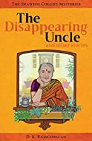 The Disappearing Uncle: and other stories