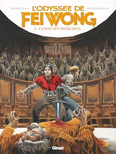 L'Odyssée de Fei Wong - Tome 03: La Nuit des mécréants