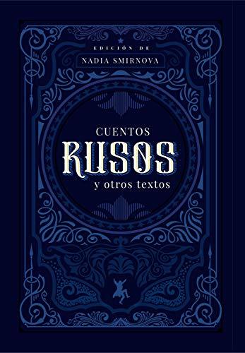 Cuentos rusos y otros textos