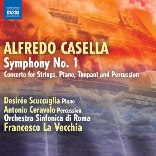 Casella: Symphony No. 1 - Concerto for Piano, Timpani, Percussion and Strings