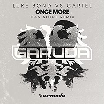 Once More (Dan Stone Remix)