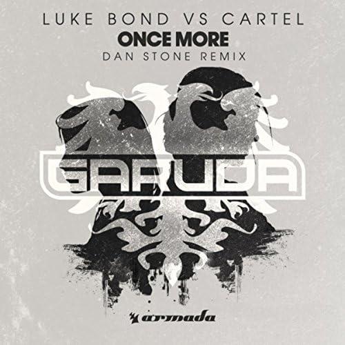 Luke Bond & Cartel