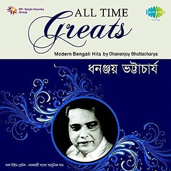 All Time Greats - Dhananjoy Bhattacharya