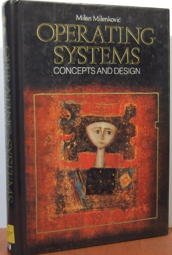 Operating Systems: Concepts and Design