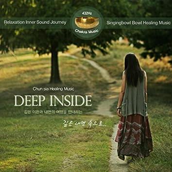 Deep Inside: Singing Bowl Healing Music (Relaxation Inner Sound Journey)