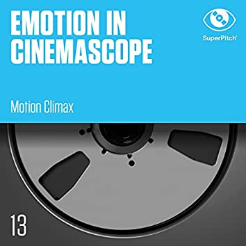 Emotion in Cinemascope (Motion Climax)