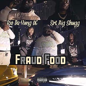 Fraud Food (feat. Rio Da Yung OG)